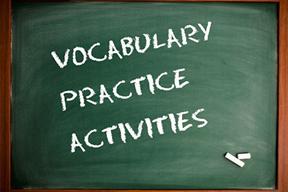 Vocabulary Practice Activities